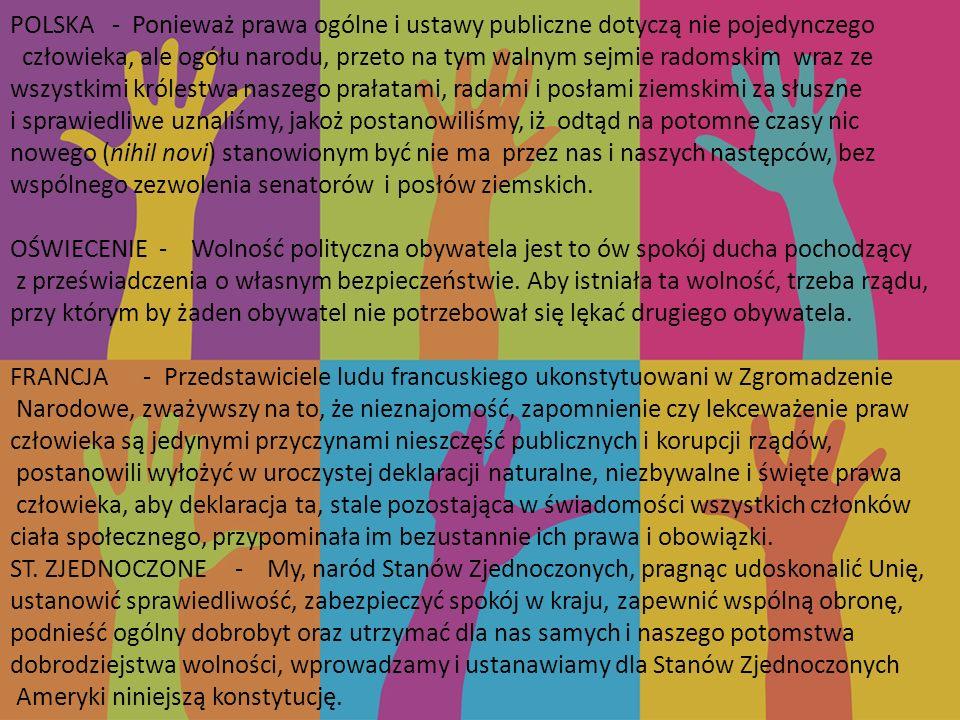 POLSKA - Ponieważ prawa ogólne i ustawy publiczne dotyczą nie pojedynczego człowieka, ale ogółu narodu, przeto na tym walnym sejmie radomskim wraz ze wszystkimi królestwa naszego prałatami, radami i posłami ziemskimi za słuszne
