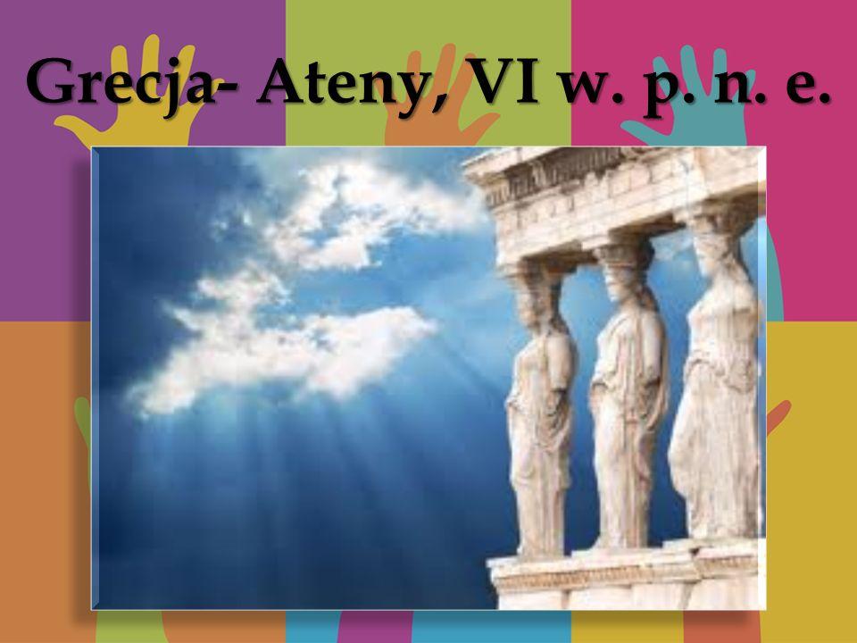 Grecja- Ateny, VI w. p. n. e. Grecja- Ateny, V w.p.n.e