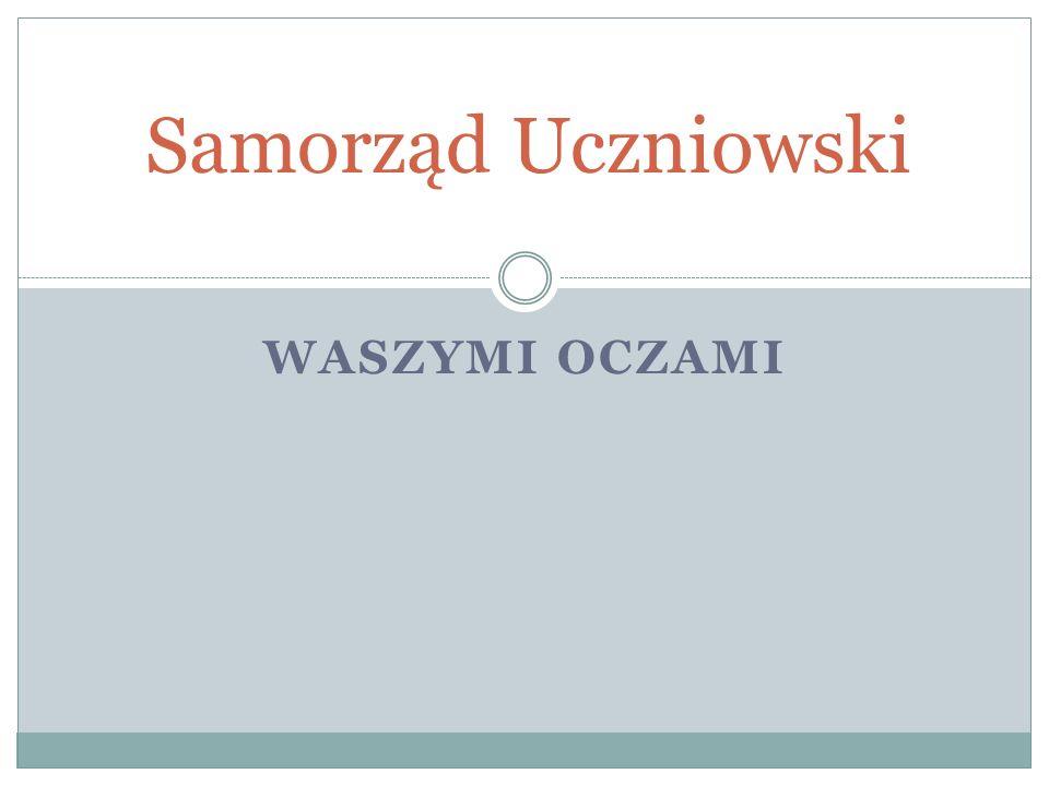 Samorząd Uczniowski Waszymi oczami