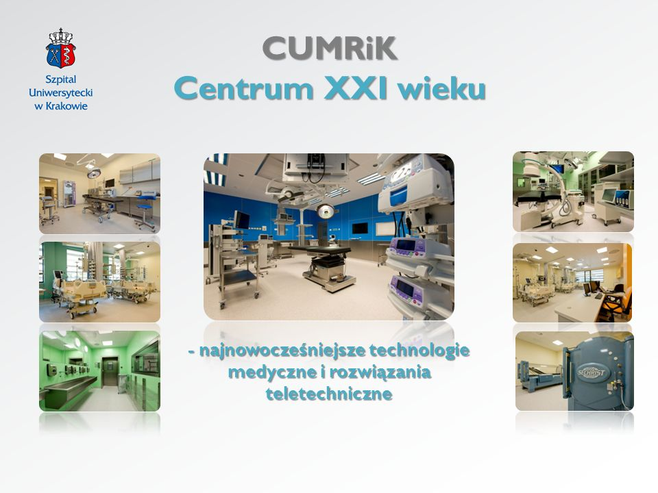 - najnowocześniejsze technologie medyczne i rozwiązania teletechniczne