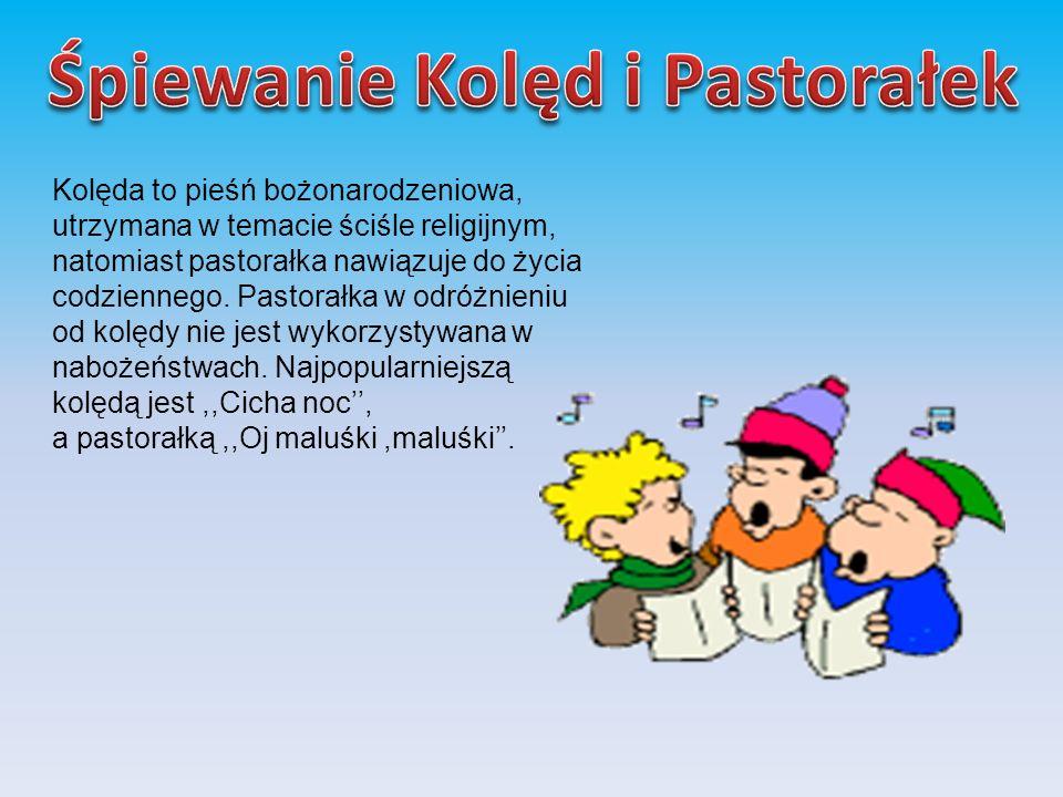 Śpiewanie Kolęd i Pastorałek