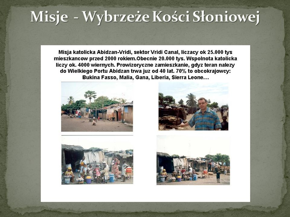Misje - Wybrzeże Kości Słoniowej