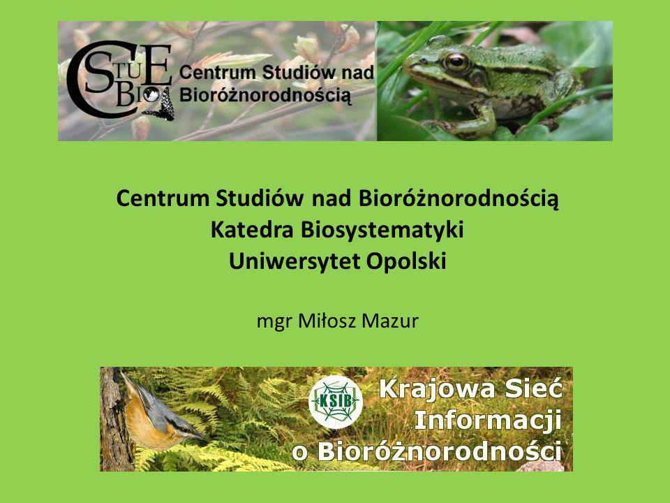 Centrum Studiów nad Bioróżnorodnością Katedra Biosystematyki