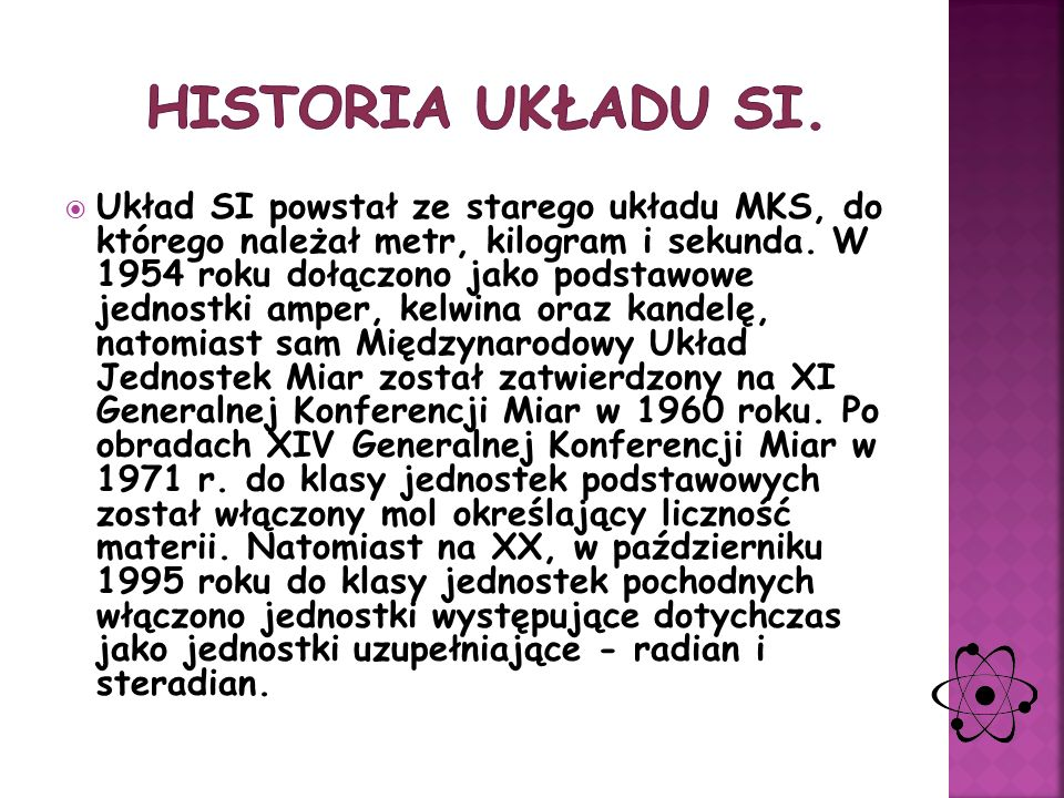 Historia układu SI.