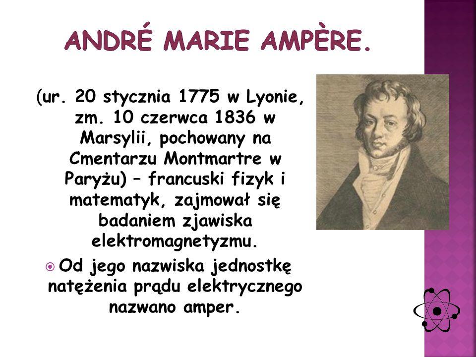 André Marie Ampère.