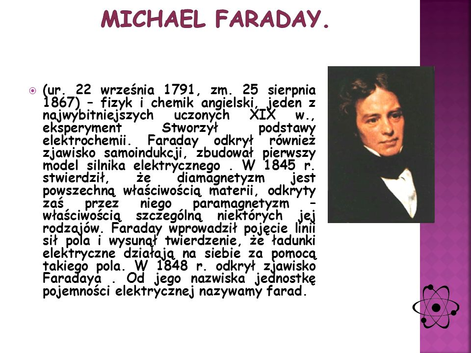 Michael Faraday.