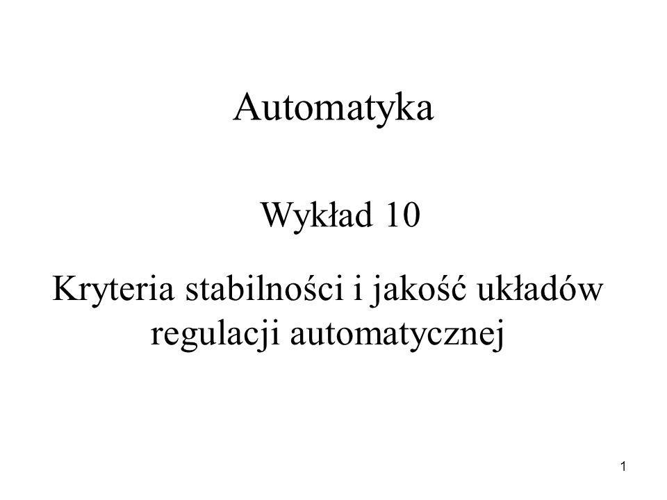 Kryteria stabilności i jakość układów regulacji automatycznej