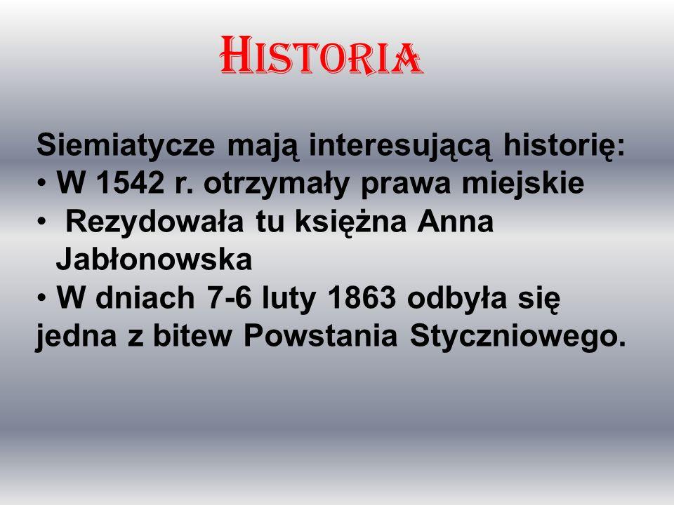 Historia Siemiatycze mają interesującą historię: