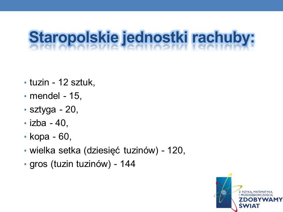 Staropolskie jednostki rachuby:
