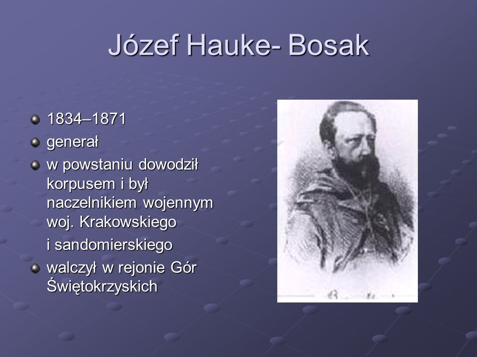 Józef Hauke- Bosak 1834–1871 generał