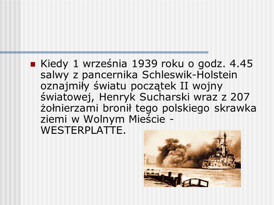 Kiedy 1 września 1939 roku o godz. 4