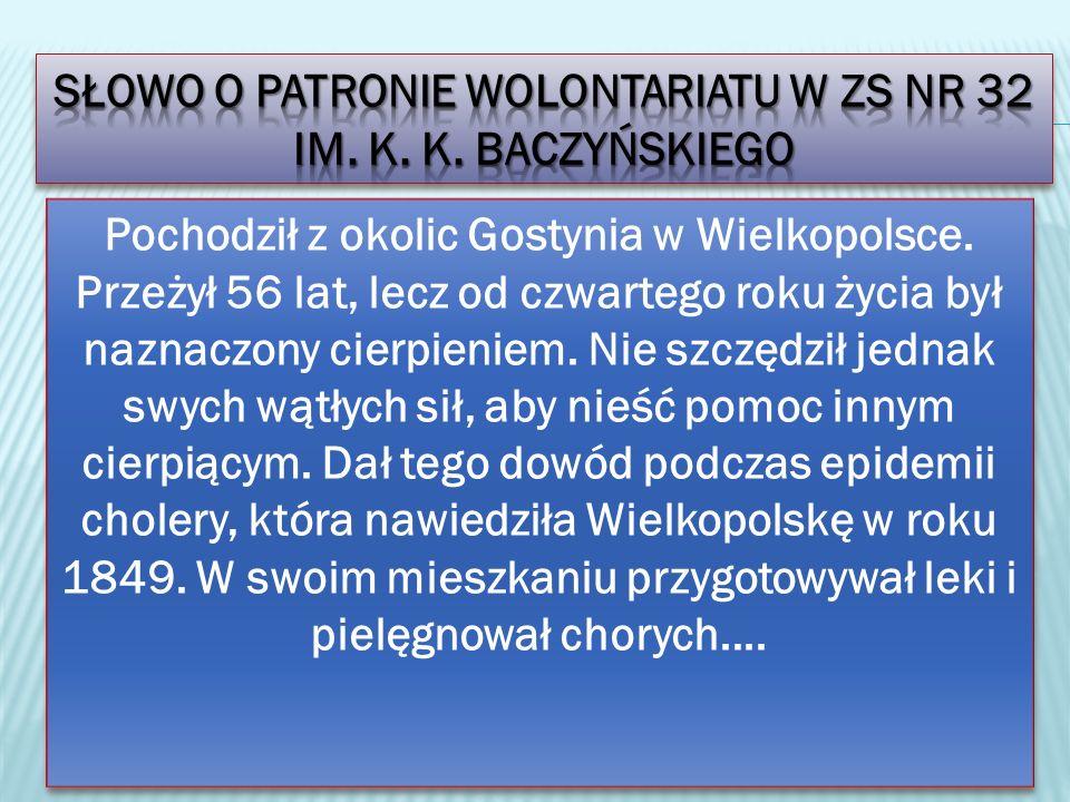 Słowo o patronie wolontariatu w zs nr 32 im. K. k. baczyńskiego