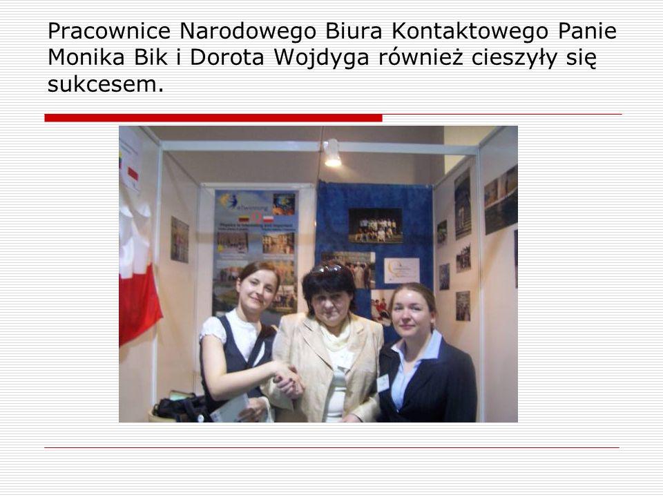 Pracownice Narodowego Biura Kontaktowego Panie Monika Bik i Dorota Wojdyga również cieszyły się sukcesem.