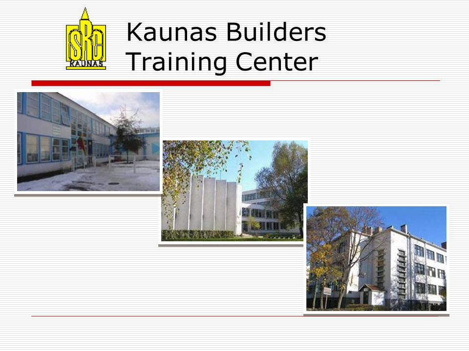 Kaunas Builders Training Center