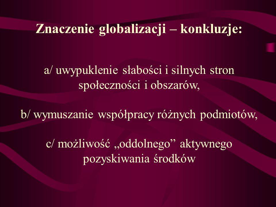 Znaczenie globalizacji – konkluzje: