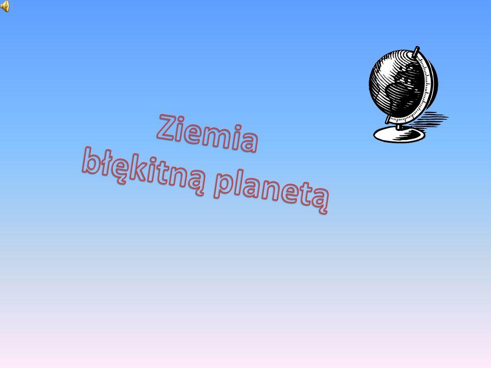Ziemia błękitną planetą