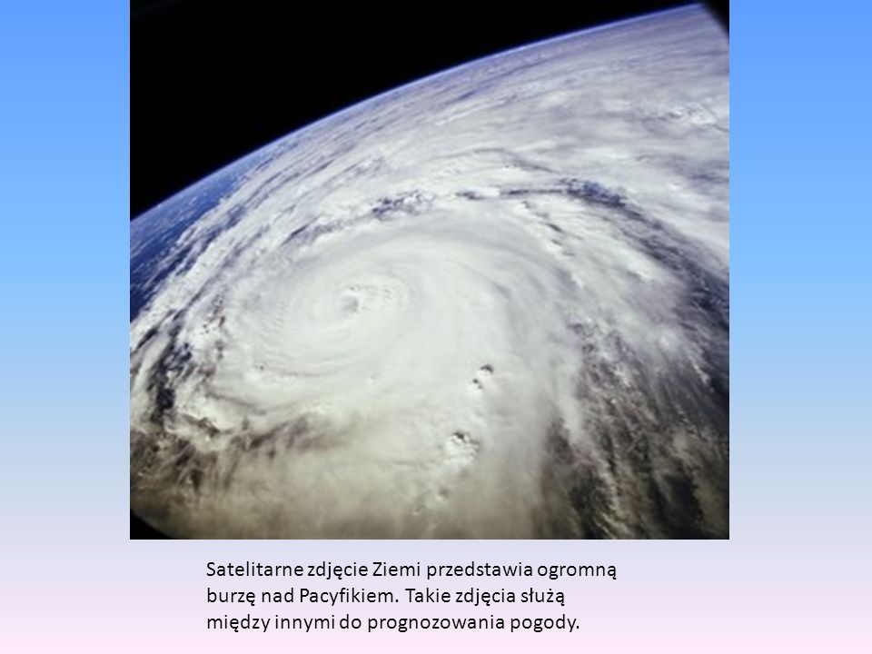 Satelitarne zdjęcie Ziemi przedstawia ogromną burzę nad Pacyfikiem