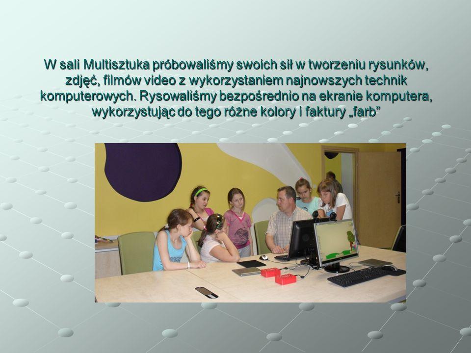 W sali Multisztuka próbowaliśmy swoich sił w tworzeniu rysunków, zdjęć, filmów video z wykorzystaniem najnowszych technik komputerowych.