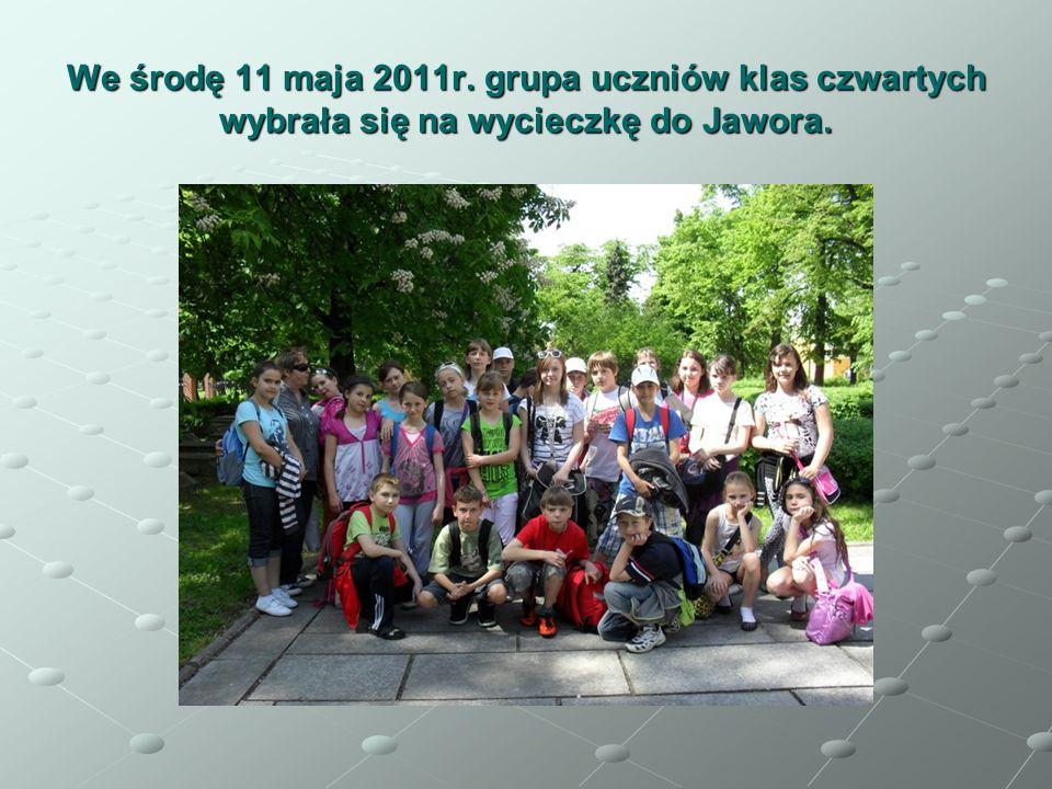 We środę 11 maja 2011r. grupa uczniów klas czwartych wybrała się na wycieczkę do Jawora.