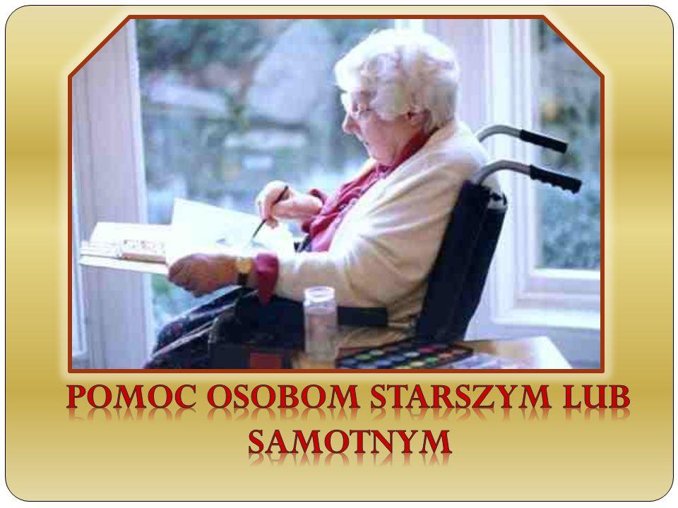 POMOC OSOBOM STARSZYM LUB SAMOTNYM