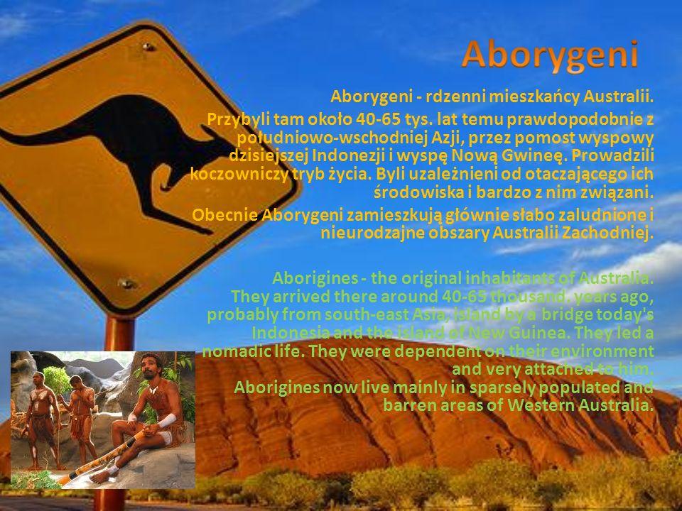 Aborygeni Aborygeni - rdzenni mieszkańcy Australii.