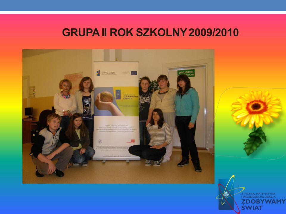 Grupa II rok szkolny 2009/2010