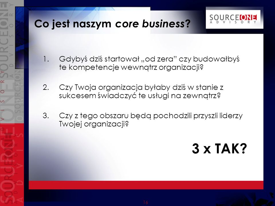 Co jest naszym core business