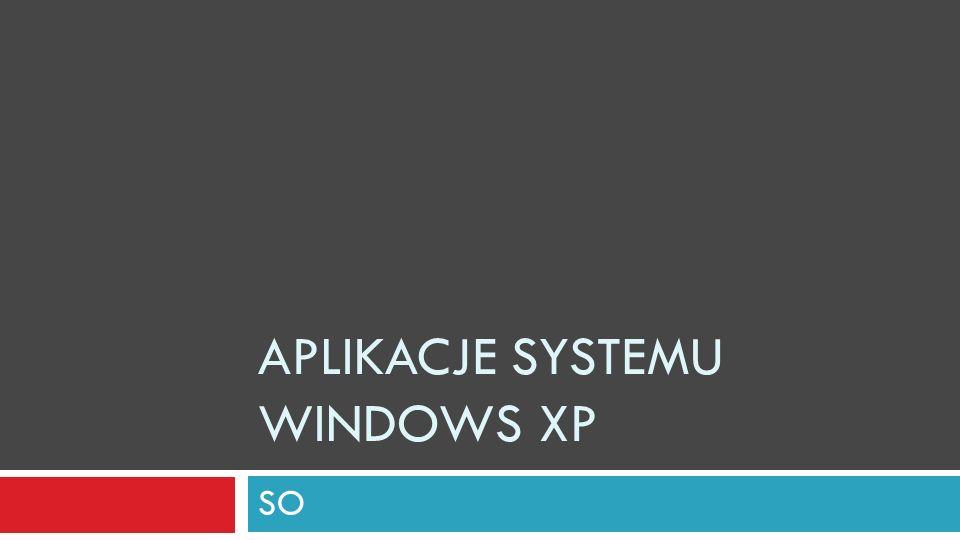 Aplikacje systemu windows XP