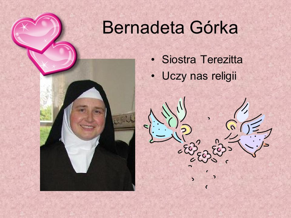 Bernadeta Górka Siostra Terezitta Uczy nas religii