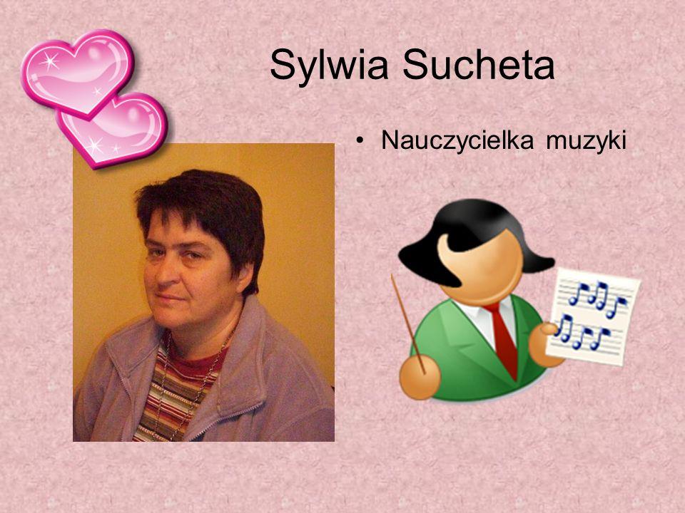 Sylwia Sucheta Nauczycielka muzyki