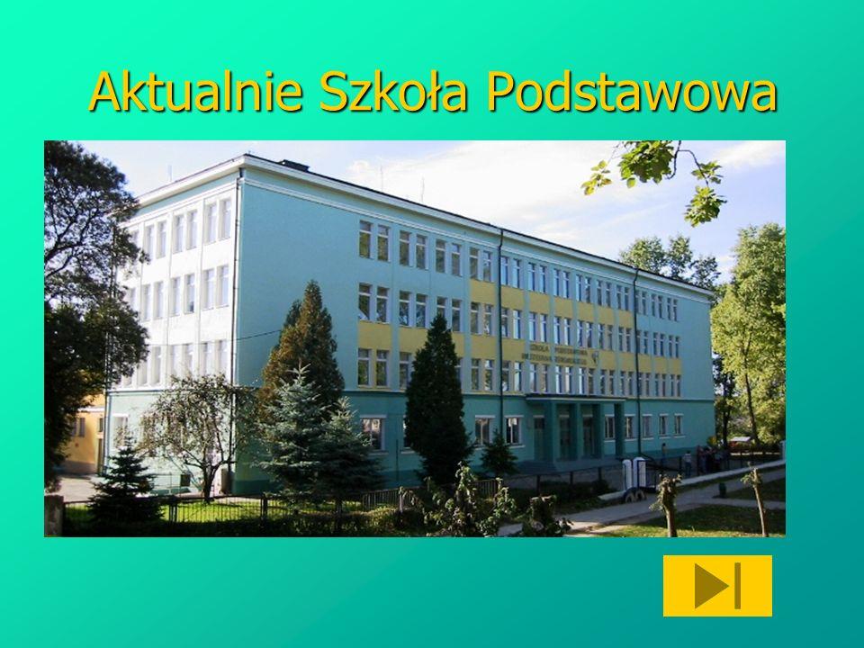 Aktualnie Szkoła Podstawowa