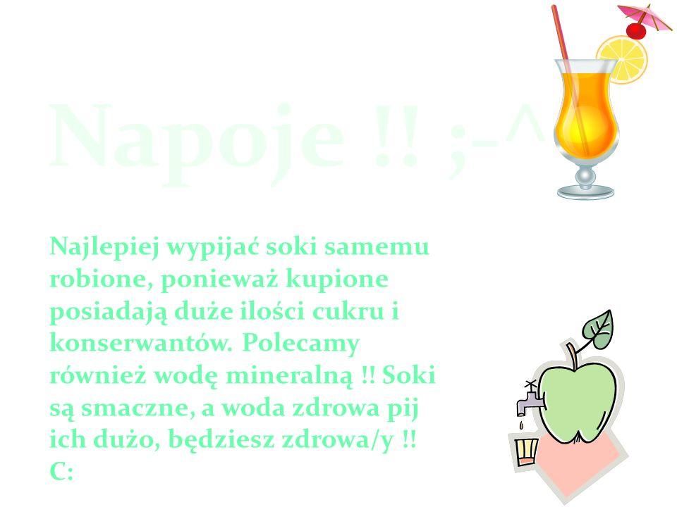 Napoje !! ;-^