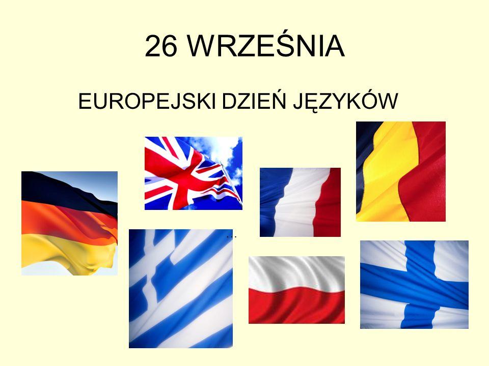 26 WRZEŚNIA EUROPEJSKI DZIEŃ JĘZYKÓW …