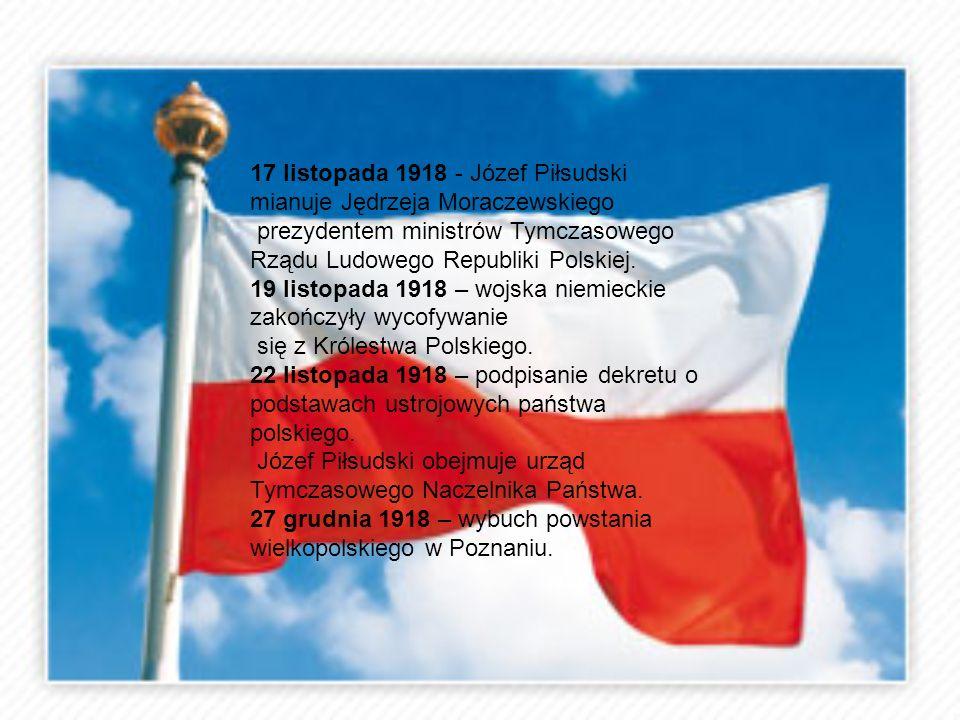 17 listopada 1918 - Józef Piłsudski mianuje Jędrzeja Moraczewskiego
