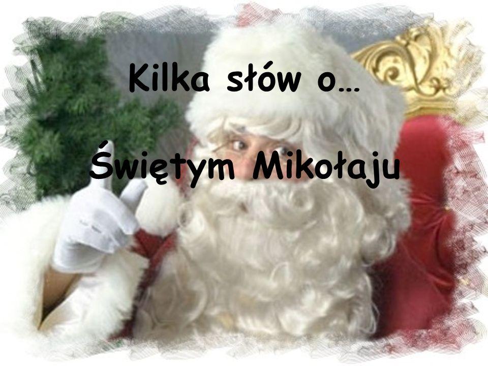 Kilka słów o… Świętym Mikołaju