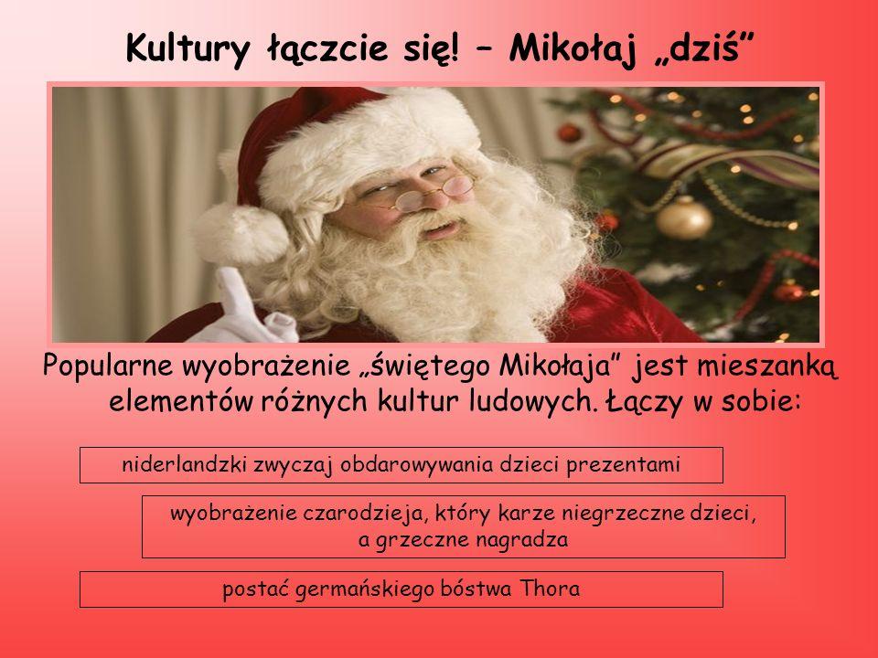 """Kultury łączcie się! – Mikołaj """"dziś"""