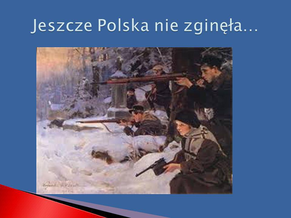 Jeszcze Polska nie zginęła…