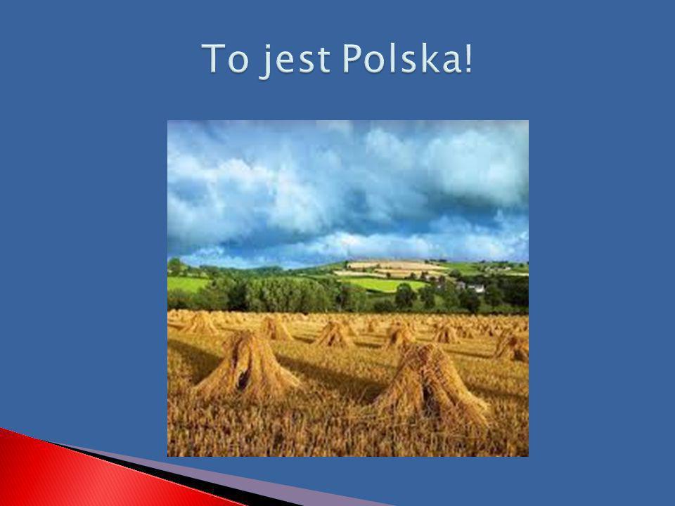 To jest Polska!