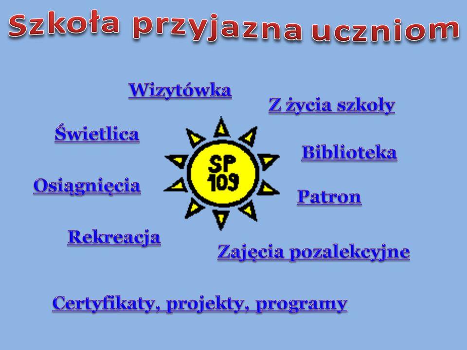 Szkoła przyjazna uczniom Certyfikaty, projekty, programy