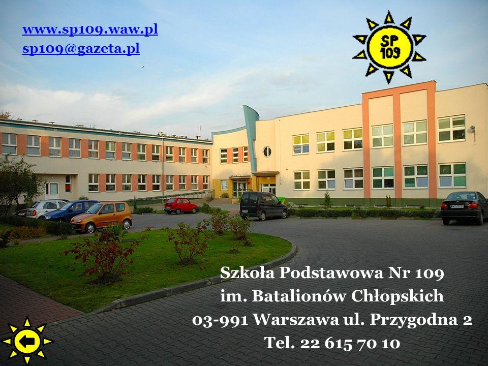 im. Batalionów Chłopskich 03-991 Warszawa ul. Przygodna 2