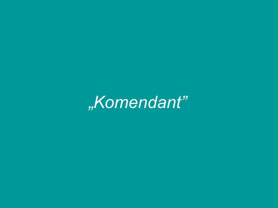 """Komendant"