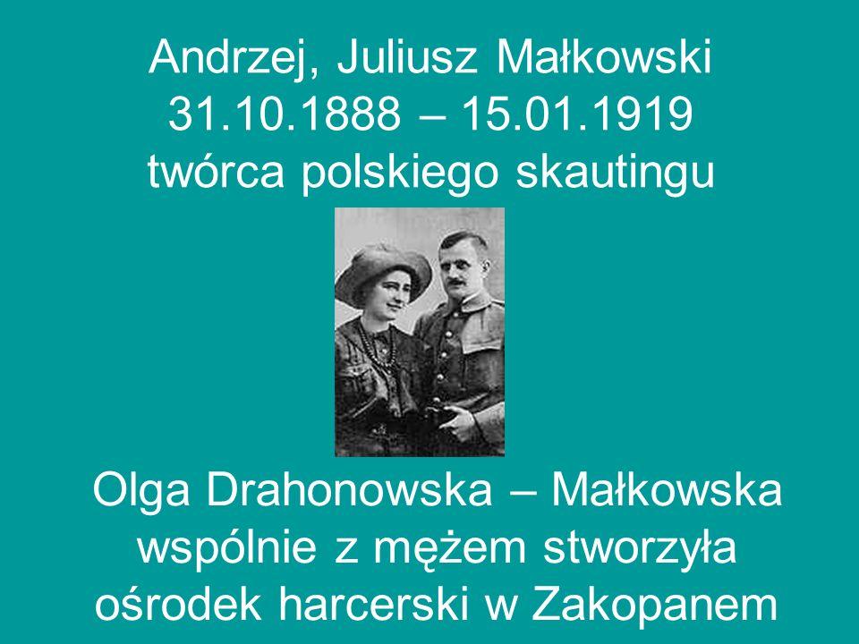 Andrzej, Juliusz Małkowski 31. 10. 1888 – 15. 01