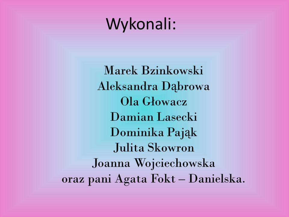 oraz pani Agata Fokt – Danielska.