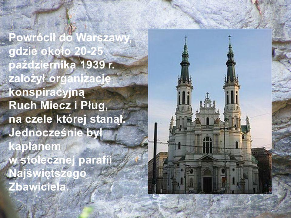 Powrócił do Warszawy, gdzie około 20-25 października 1939 r