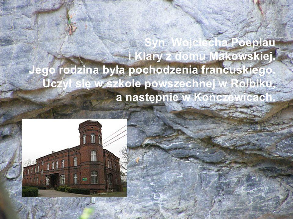 Syn Wojciecha Poeplau i Klary z domu Makowskiej
