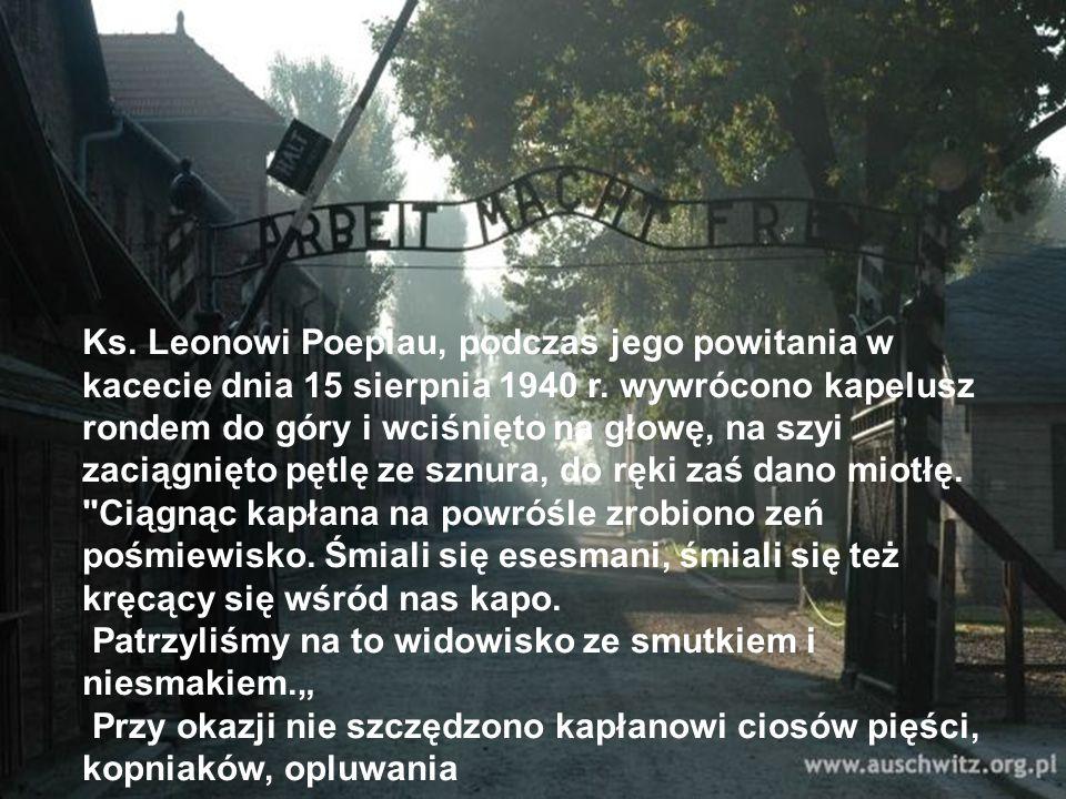 Ks. Leonowi Poeplau, podczas jego powitania w kacecie dnia 15 sierpnia 1940 r.