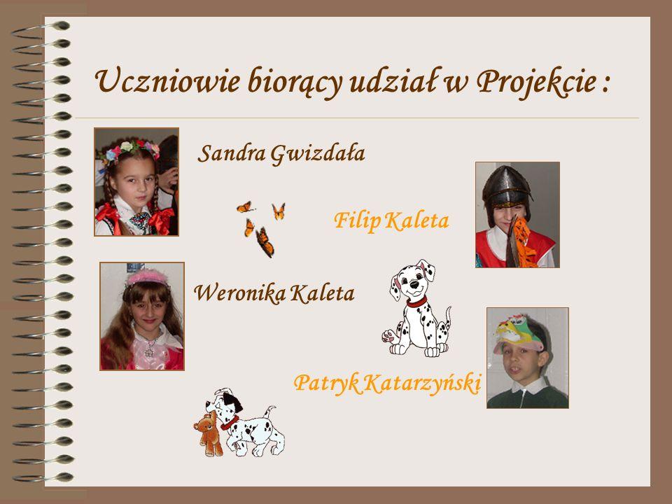 Uczniowie biorący udział w Projekcie :