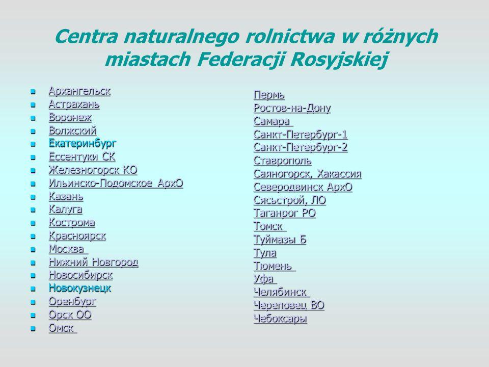 Centra naturalnego rolnictwa w różnych miastach Federacji Rosyjskiej