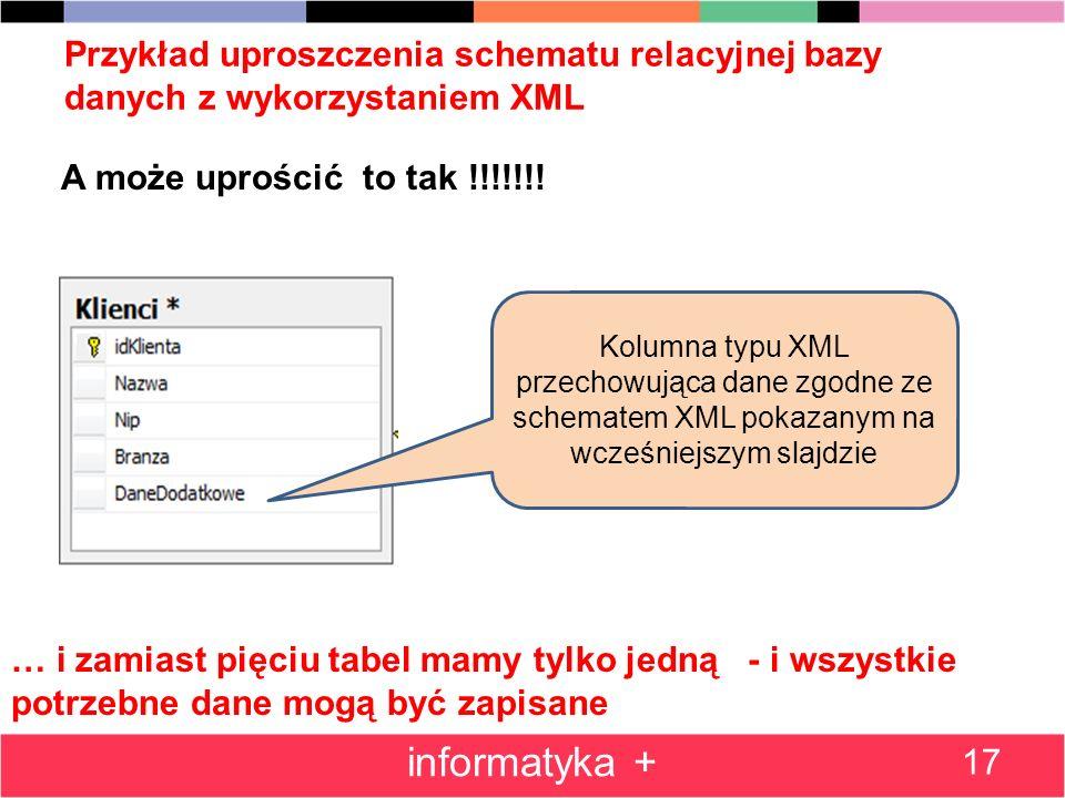 Przykład uproszczenia schematu relacyjnej bazy danych z wykorzystaniem XML