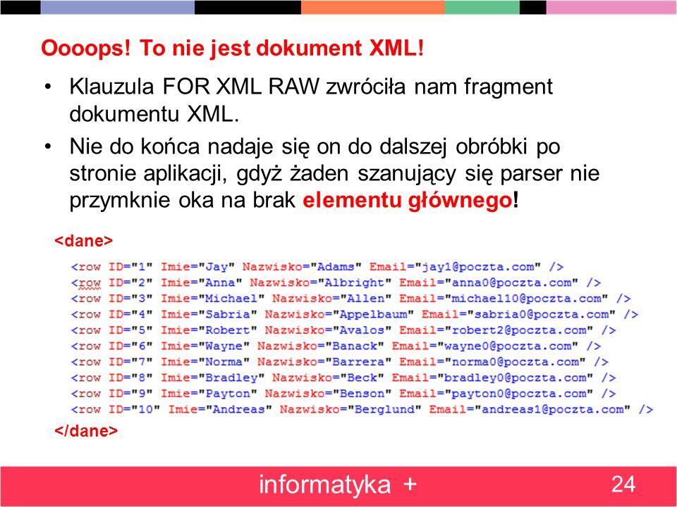 Oooops! To nie jest dokument XML!